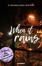 when it rains ✓ by teaniksa