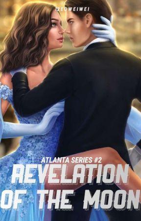Revelation Of The Moon (Atlanta Series #2) by 12edweiwei