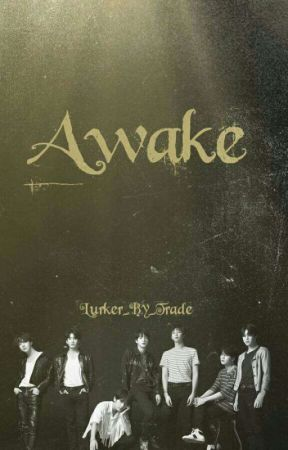 Awake by Lurker_by_Trade