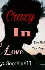 Crazy In Love  by Scorbus11