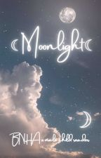 Moonlight ~ (Yandere bnha x m! child! reader) by imsojelly2-0