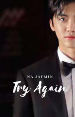 Try Again | Na Jaemin by stheticallyoonoh
