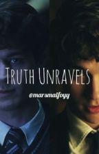 Truth Unravels  by marsmalfoyy