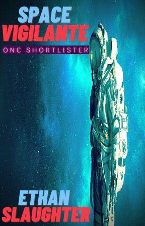 Space Vigilante  (ONC 2021) by Wuckster