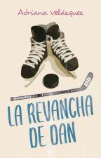 La revancha de Dan de its_adrianavelazquez