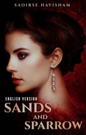 Sands & Sparrow [ ENGLISH EDITION ] by Saoirse_Havisham