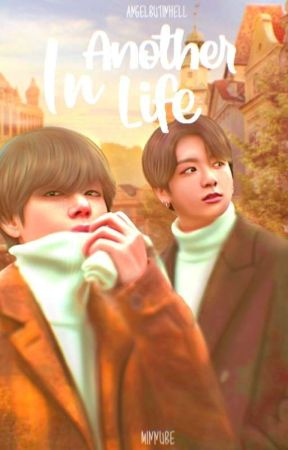 In Another Life - TaeKook by AngelButInHell
