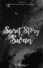 Secret Story of the Swan by Loren_bijj