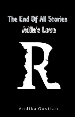 Adila's Story (Series) by andikaa_58