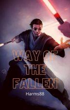 Star Wars: Way of the Fallen by harmon88