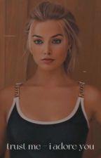 Trust Me- I Adore You {J.H} by sophhhieeeeeee