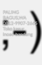 PALING BAGUS,WA 0812-9907-2665 Toko kasur inoac  bandung    by fbrmega