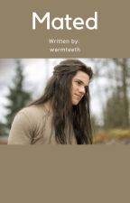 Mated -jacob black- on hold- by warmteeth