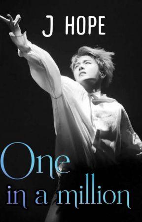 One In A Million| J Hope ✓ by Blazebangtanbackup
