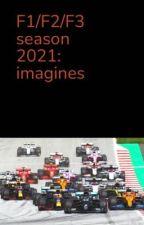 F1-F3 2021 season: imagines (requests open)  by cheekiemaz