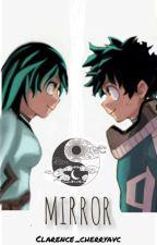 MIRROR(Izuku's sister OC x BNHA) by alshjuky
