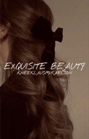 EXQUISITE BEAUTY ⚜️  The Originals by kneeklausmikaeIson