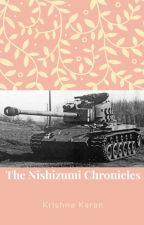 The Nishizumi Chronicles by Krishna132453
