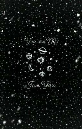 You are Me Iam You |END| by yuana0602