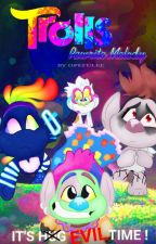 TROLLS : Rewrite Melody by OpefuLee
