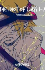 The Idiot of Class 1-A (Denki Kaminari angst) - Discontinued - by Multi_Fandooms