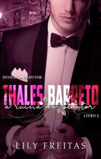 Thales Barreto - A Ruína do Sedutor - Livro II - Duologia Sedutor cover
