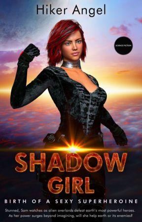 Shadowgirl by HikerAngel
