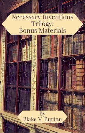 Necessary Inventions: Bonus Materials by VLCraven