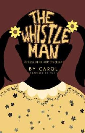 The Whistle Man  by foreworded