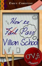 How to Pass Villain School [ONC 2021] by BloodR0se17