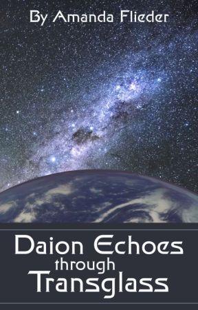 Daion Echoes Through Transglass by FliederAmanda