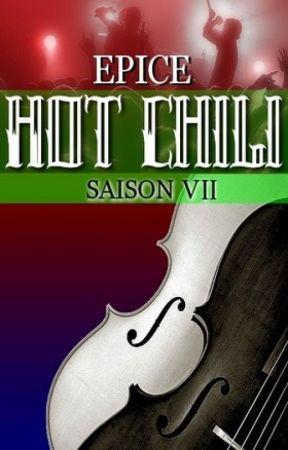 HOT CHILI - saison 7 by Epice_