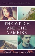The Witch and The Vampire (An Edward Cullen Love Story) by SerenaChintalapati