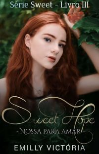 Sweet Hope - SÉRIE: SWEET cover