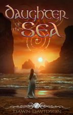 Daughter of the Sea by DawnDavidson