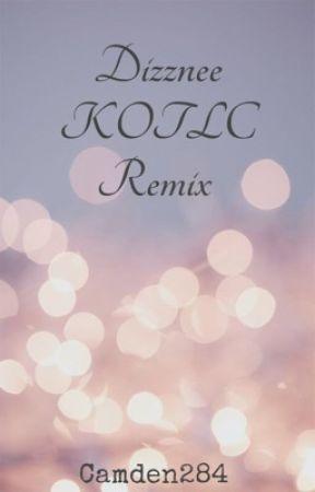 Dizznee KOTLC Remix  by Cammy284