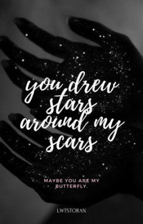You Drew Stars Around My Scars (l.s) by lwtstoran
