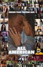 All American Senior Year: Volume One by katherinelindsay18