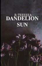 Dandelion Sun by b-teeeeea