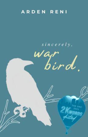 Sincerely, War Bird   ONC 2021 by donaturt