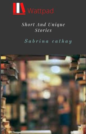 Short and Unique Stories by Addicted_Girl9494