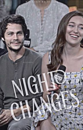 Night Changes • Dylan O'Brien by paulslahote