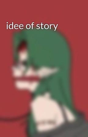 idee of story by _izumi_bakugou_
