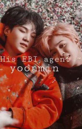 His FBI Agent [Yoonmin]  by Yoonminobssesed