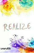 Realize by znerdlife