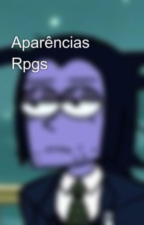 Aparências Rpgs by Batat1nh4