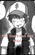 The Stars Can Get Mad. (Billdip) by Why_me---