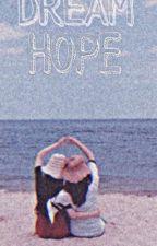 Dream HOPE  by selinsulex