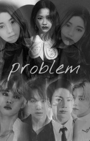 Problem [End] by Y319AP