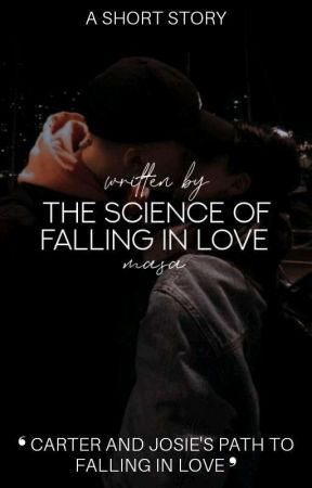 The Science Of Falling In Love by moodymasa